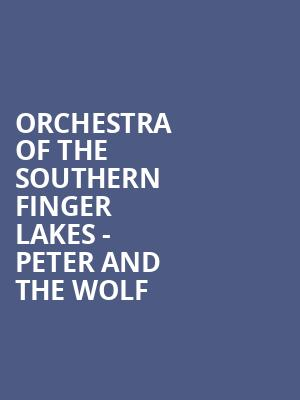 Orchestra of the Southern Finger Lakes - Peter and The Wolf at Mandeville Hall